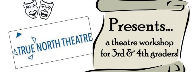 A Theatre Workshop for 3rd and 4th Graders